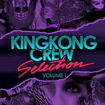 VARIOUS - King Kong Crew Selection Vol 1 (Front Cover)