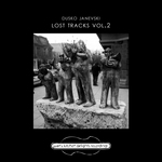 JANEVSKI, Dusko - Lost Tracks Vol 2 (Front Cover)