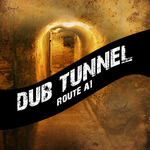 VARIOUS - Dub Tunnel Route A1 (Platinum Edition) (Front Cover)
