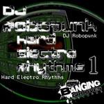 DJ ROBOPUNK - Hard Electro Rhythms 1 (Front Cover)
