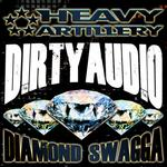 D!RTY AUD!O - Diamond Swagga (Front Cover)