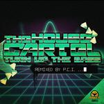 HOUSE CARTEL, The - Turn Up The Bass (Front Cover)