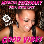 VISIONARY, Marcus feat KEON LOVE - Good Vibes (Front Cover)