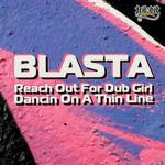 BLASTA - Reach Out For Dub Girl (Front Cover)