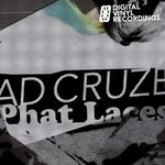 AD CRUZE - Phat Laces EP (Front Cover)