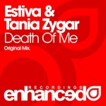 ESTIVA & TANIA ZYGAR - Death Of Me (Front Cover)