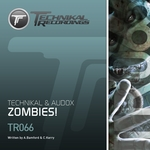 TECHNIKAL/AUDOX - Zombies! (Front Cover)