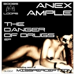 ANEX AMPLE - The Dangers Of Drugs EP (Front Cover)