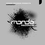 VARIOUS - Mondo Records Presents: Corderoy (Front Cover)
