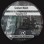 WALSH, Graham - Tonality EP (Front Cover)