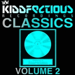 VARIOUS - Kiddfectious Classics Vol 2 (Front Cover)