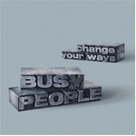 BUSY PEOPLE - Change Your Way (Front Cover)