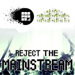 Reject The Mainstream EP
