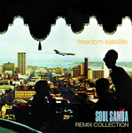 FREEDOM SATELLITE - Soul Samba Remix Collection (Front Cover)