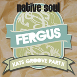 FERGUS - Kats Groove Part 2 (Front Cover)