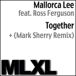 MALLORCA LEE feat ROSS FERGUSON - Together (Front Cover)