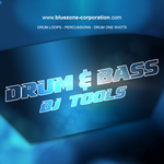BLUEZONE CORPORATION - Drum & Bass DJ Tool (Sample Pack WAV/AIFF/REX) (Front Cover)