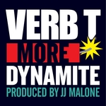 JJ MALONE/VERB T - More Dynamite (Front Cover)