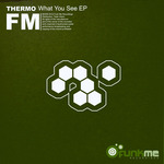 THERMO - What You See EP (Front Cover)