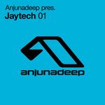 Anjunadeep pres. Jaytech 01