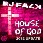 DJ FALK - House Of God (2012 Update) (Front Cover)