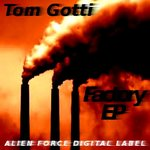 GOTTI, Tom - Factory EP (Front Cover)