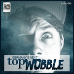 VARIOUS - Germany's Next Top Wobble EP (Front Cover)