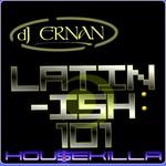 DJ ERNAN - Latin Ish 101 (Front Cover)