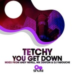 TETCHY - You Get Down (Front Cover)