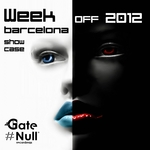 VARIOUS - Week Off Showcase 2012 (Week Off Barcelona: Gate Null Showcase) (Front Cover)