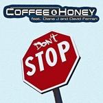 COFFEE & HONEY feat DIANA J/DAVID FERRARI - Don't Stop (Front Cover)