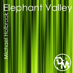 HOLBROOK, Michael - Elephant Valley (Front Cover)