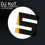 DJ KOT - Follow The Moonlight (Front Cover)