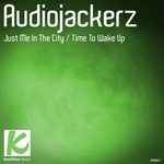 AUDIOJACKERZ - Just Me In The City (Front Cover)