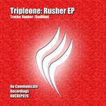 TRIPLEONE - Rusher EP (Front Cover)