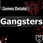 DELATO, James - Gangsters EP (Front Cover)