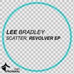 BRADLEY, Lee - Scatter Revolver EP (Front Cover)