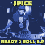 SPICE - Ready To Roll EP (Back Cover)