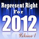 REP CREW, The - Represent Right For 2012 Vol 1 (Front Cover)