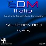 Edm Italia Selection Vol 3 (Electronic Dance Music Community Selection 003)