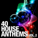 VARIOUS - 40 House Anthems Vol 2 (Front Cover)