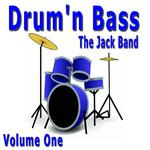 JACK THE BAND, The - Drum N Bass Vol 1 (Front Cover)
