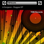 A SURGEON - Reggae EP (Front Cover)