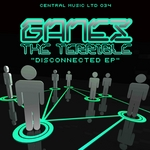 GANEZ THE TERRIBLE - Disconnected EP (Front Cover)
