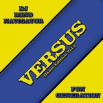 DJ MIND NAVIGATOR/FUN GENERATION - Versus Dance Edition Vol 2 (Front Cover)