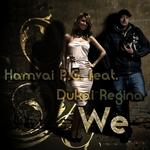 HAMVAI PG feat DUKAI REGINA - We 2012 (Front Cover)