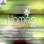 Homegrown EP 2 Vol 2