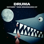 DRUMA - Motherfucking Spacesharks EP (Front Cover)