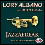 LORY ALBANO feat DOT/COMMA - Jazzafreak (Front Cover)