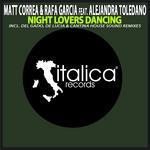 MATT CORREA/RAFA GARCIA feat ALEJANDRA TOLEDANO - Night Lovers Dancing  (remixes) (Front Cover)